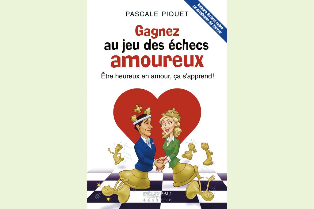 «Gagnez au jeu des échecs amoureux» Nouvelle version disponible en France et au Québec !